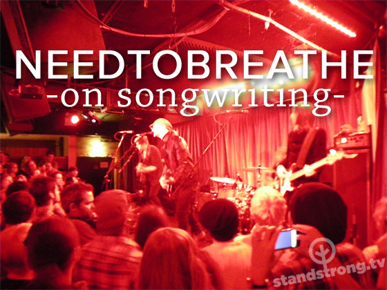 NEEDTOBREATHE songwriting